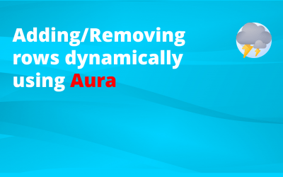 How to add or remove rows dynamically [Aura]