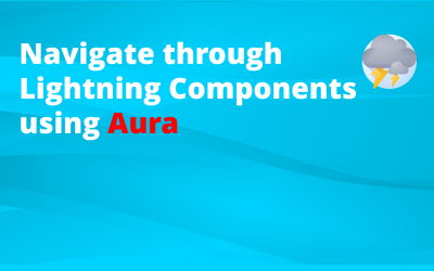 How to navigate through Lightning Components [Aura]