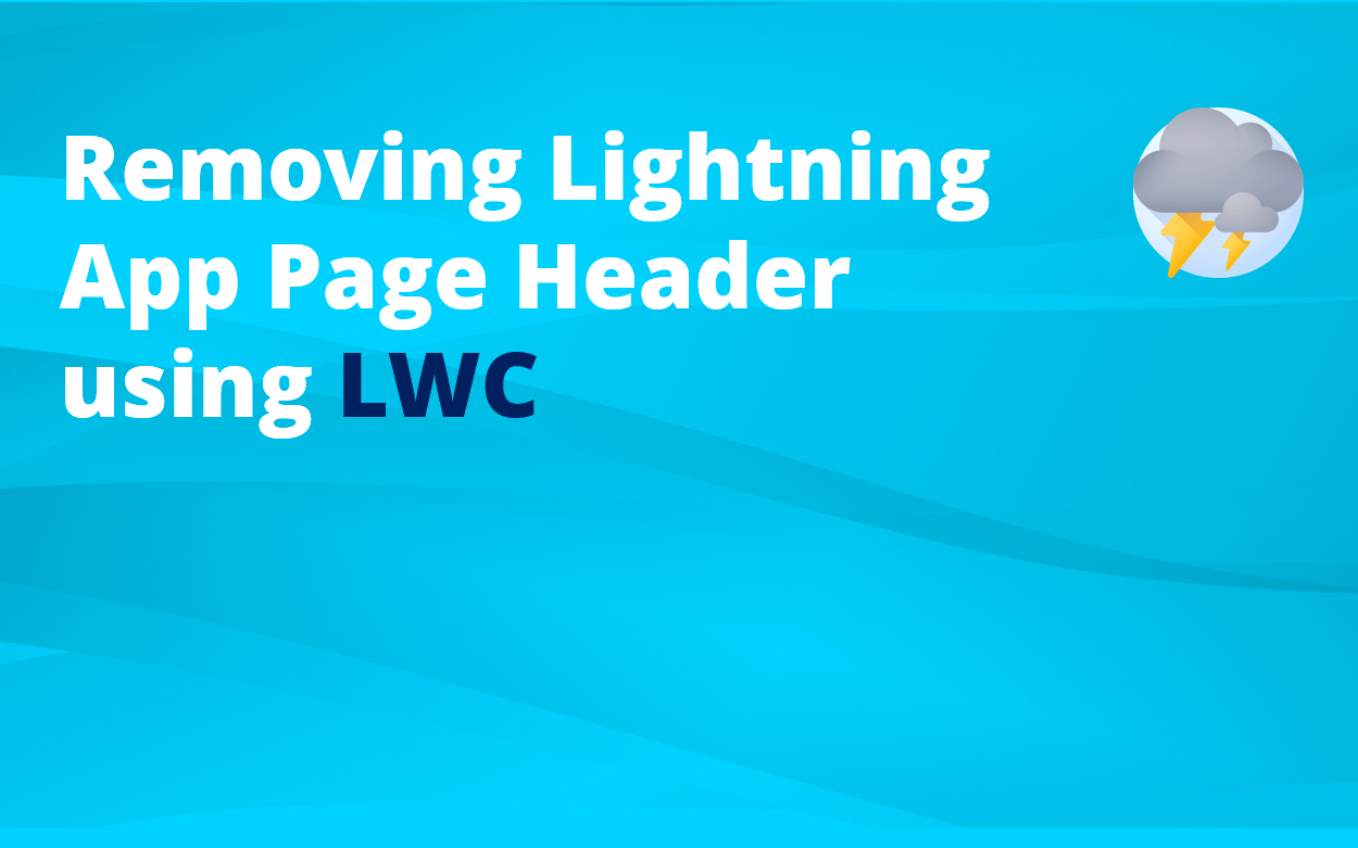 How to remove Lightning App Page Header